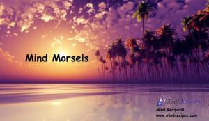 Mind Morsels